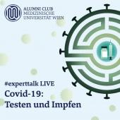 #experttalk LIVE - Covid-19: Testen und Impfen